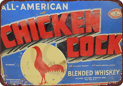Chicken Cock Whiskey Vintage Reproduction Metal Sign 8 x 12