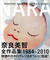 Yoshitomo Narathe Complete Works1984-2010 First Edition Historical Art Material