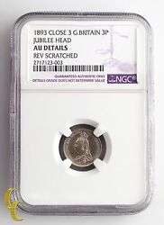 1893 Close 3 Great Britain 3 Pence Jubilee Head Graded Au Details By Ngc Km 758