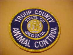 TROUP COUNTY GEORGIA ANIMAL CONTROL PATCH SHOULDER SIZE UNUSED 3 1 2 X 3 1 2