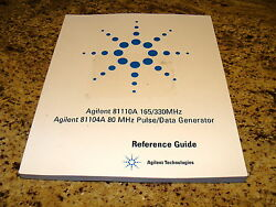 Agilent/ Hp / Keysight 81110a And 81104a Pulse Generator's Reference Guide