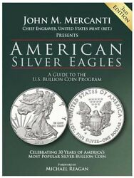 American Silver Eagles A Guide To The U.s. Bullion Coin Program, 3rd Edition