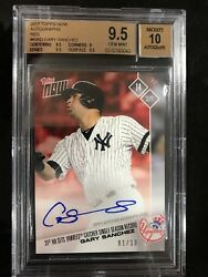 2017 Topps Now Gary Sanchez 606 Auto 1/10 Sold Out Catcher Hr Record Bgs 9.5