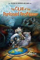 NEW - The Case of the Purloined Professor (The Tails of Frederick and Ishbu)