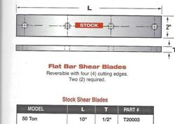10 Long Edwards Ironworker Flat Shear Blades For 40- Ton Ironworkers