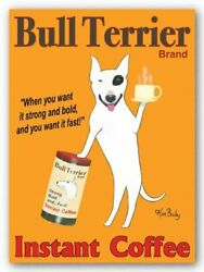 Bull Terrier Brand by Ken Bailey Signs Print 8x10