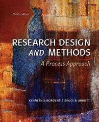 Research Design And Methods A Process Approach By Kenneth S Bordens New