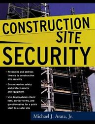 Construction Site Security By Michael Arata New