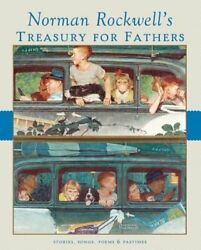 Norman Rockwell's Treasury For Fathers By Norman Rockwell New