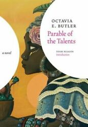 Parable Of The Talents By Octavia E Butler New