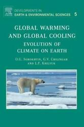 Global Warming and Global Cooling: Evolution of Climate on Earth by Sorokhtin