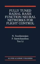 Fully Tuned Radial Basis Function Neural Networks for Flight Control: New