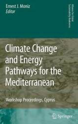 Climate Change and Energy Pathways for the Mediterranean: Workshop Proceedings,