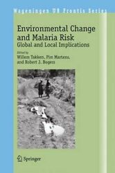 Environmental Change and Malaria Risk: Global and Local Implications by Takken