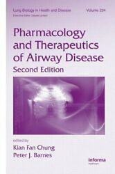 Pharmacology and Therapeutics of Airway Disease by Kian Fan Chung: New