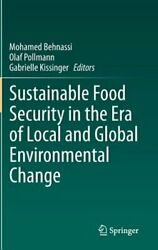 Sustainable Food Security in the Era of Local and Global Environmental Change