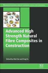 Advanced High Strength Natural Fibre Composites in Construction by Mizi Fan: New