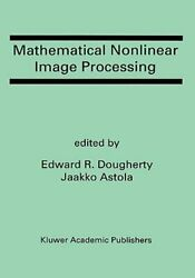 Mathematical Nonlinear Image Processing: A Special Issue of the Journal of: New