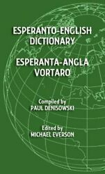 Esperanto-English Dictionary: Esperanta-Angla Vortaro by Michael Everson: New