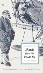 Shards from the Polar Ice: Selected Poems by Lydia Grigorieva: New