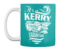 Its A Kerry Thing - It's You Wouldn't Understand Gift Coffee Mug