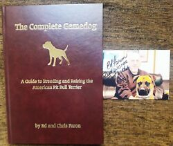 THE COMPLETE GAMEDOG A Guide to Breeding & Raising the American Pit Bull Terrier