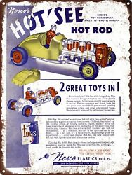 1951 Nosco Hot' See Toy Hot Rod Moving Pistons Man Cave Metal Sign 9x12 60598