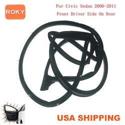 Car Door Weatherstrip Seal Silence Rubber Front Left For Civic Sedan 2006-2011