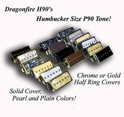 Dragonfire H90s Humbucker Sized/cased P90 Pickups, Single Or Set, Color Choice