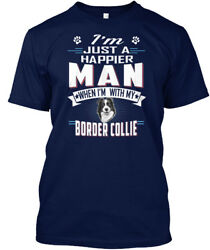 Happier Man With My Border Collie - I Am Just A When Hanes Tagless Tee T-Shirt