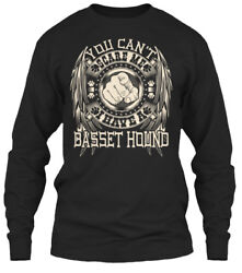 I Have A Basset Hound Funny Gift - You Can't Gildan Long Sleeve Tee T-Shirt