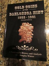Gold Coins Of The Dahlonega Mint 1838-1861 Coin Book Doug Winters Second Edition