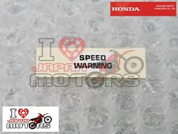 Honda Ape Xz50 Z50 Monkey Gorilla New Genuine Speed Warning Decal 87504-165-670