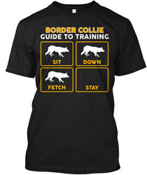 Funny Border Collie Training Guide - To Sit Down Fetch Hanes Tagless Tee T-Shirt