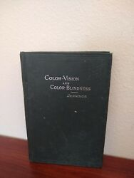 Color-vision And Color-blindness Practical Manual For Railroad Surgeons Jennings