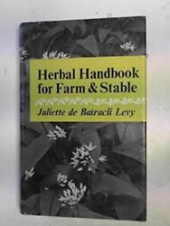 Herbal Handbook For Farm And Stable By Juliette De Bairacli-levy - Hardcover