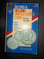 1977 Buying And Selling United States Coins Ken Bressett Price Value Guide Book