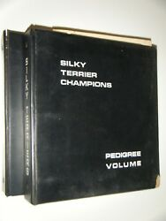 Rare American Kennel Club Silky Terrier Champions 2Vols Through 1974 Peggy Smith