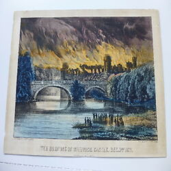 Currier And Ives Lithograph The Burning Of Warwick Castle
