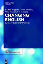 Changing English: Global and Local Perspectives by Markku Filppula: New