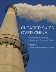 Clearer Skies Over China: Reconciling Air Quality Climate and Economic Goals