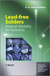 Lead-free Solders Materials Reliability For Electronics By K. Subramanian New