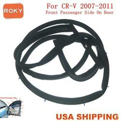Car Door Weatherstrip Seal Silence Rubber Front Right For Honda Cr-v 2007-2011