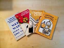 Lot Of 4 Collectors Illus Guides Antique Watches-clocks-wrist Watches 1977/79/87