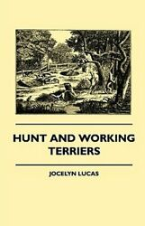 Hunt and Working Terriers by Jocelyn Lucas: New