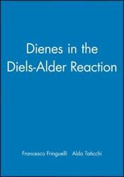 Dienes In The Diels-alder Reaction By Francesco Fringuelli New