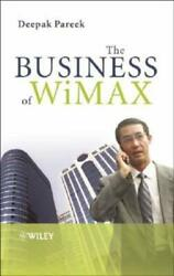 The Business Of Wimax By Deepak Pareek Used