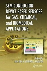 Semiconductor Device-Based Sensors for Gas Chemical and Biomedical by Fan Ren