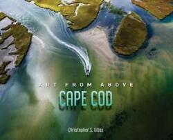 Art From Above Cape Cod By Christopher Gibbs Used