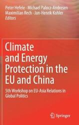 Climate and Energy Protection in the EU and China: 5th Workshop on EU-Asia: New